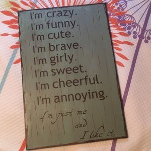 """""""i'm just me and i like it"""" wall decoration"""